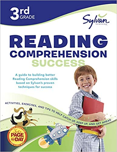 Third Grade Reading Comprehension Success Workbook by Sylvan Learning