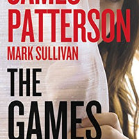 The Games (A Private Novel) by James Patterson