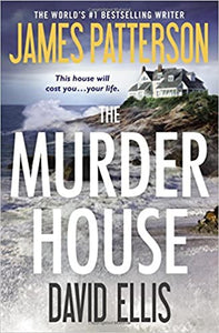 The Murder House by James Patterson
