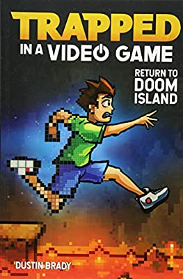 Return to Doom Island (Trapped in a Video Game Book 4)