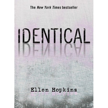 Identical by Ellen Hopkins