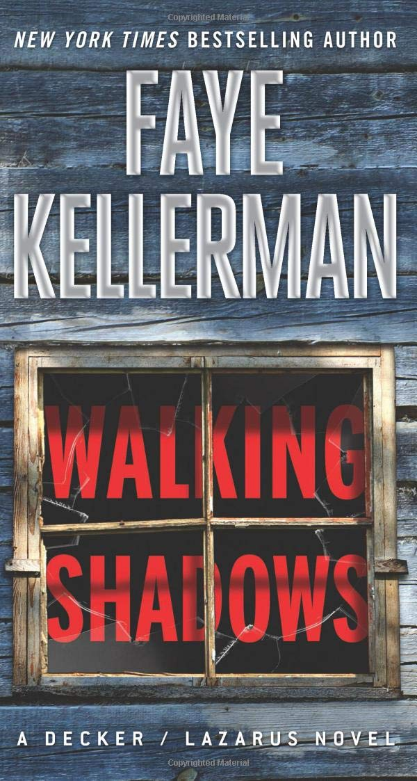 Walking Shadows (Decker/Lazarus 25) by Faye Kellerman