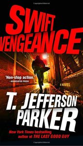 Swift Vengeance (Roland Ford 2) by T. Jefferson Parker