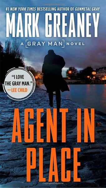 Agent in Place (Gray Man 7) by Mark Greaney