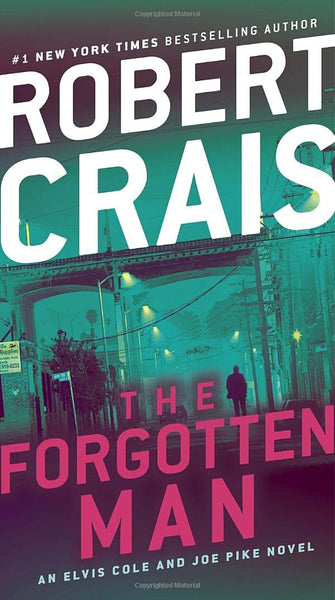 The Forgotten Man (Elvis Cole and Joe Pike 10) by Robert Crais