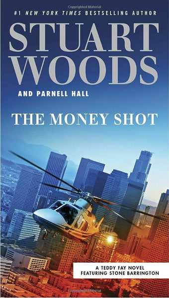 Money Shot (Teddy Fay 2) by Stuart Woods
