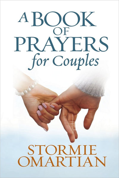 A Book of Prayers for Couples by Stormie Omartian