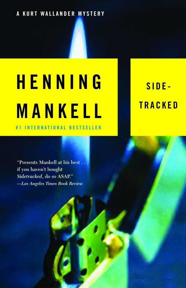 Sidetracked (Kurt Wallander 5) by Henning Mankell