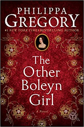 The Other Boleyn Girl (The Plantagenet and Tudor 9) by Philippa Gregory