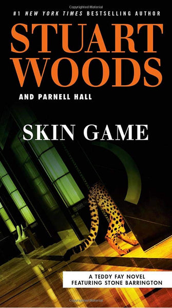 Skin Game (Teddy Fay 3) by Stuart Woods