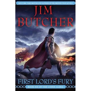First Lord's Fury (Codex Alera 6) by Jim Butcher
