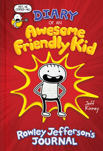 Diary of an Awesome Friendly Kid (Book 1) by Jeff Kinney