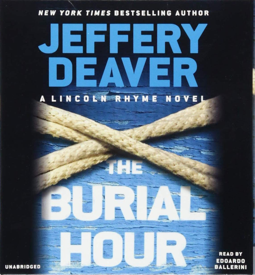 The Burial Hour (Lincoln Rhyme #14) Unabridged CD by Jeffery Deaver