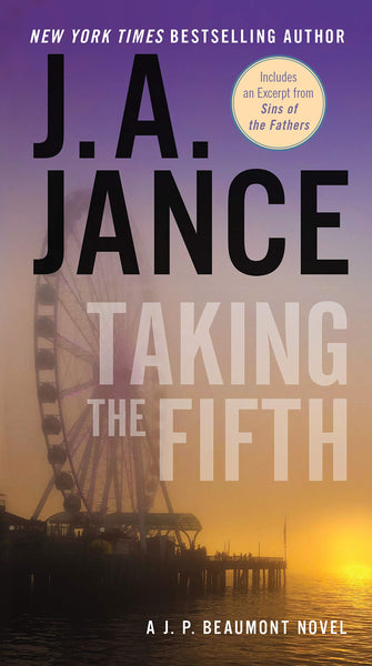 Taking the Fifth (J.P. Beaumont 4) by J.A. Jance