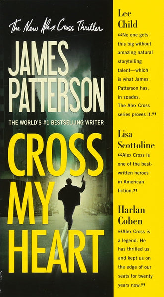 Cross My Heart (Cross 21) by James Patterson