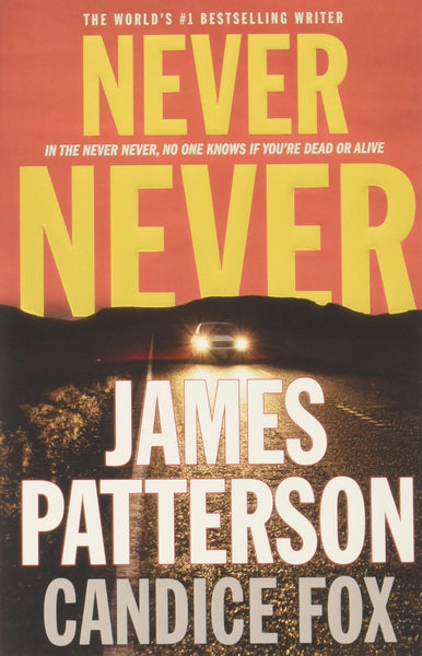 Never Never (Harriet Blue 1) by James Patterson