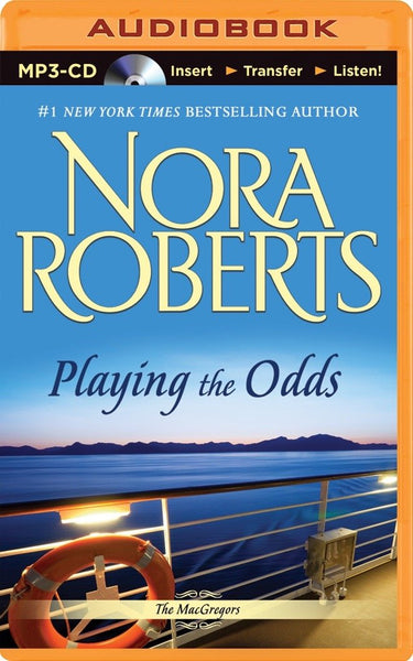 Playing the Odds (The MacGregors #1) (Unabridged MP3) by Nora Roberts