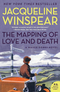 The Mapping of Love and Death (Maisie Dobbs Mystery #7) by Jacqueline Winspear