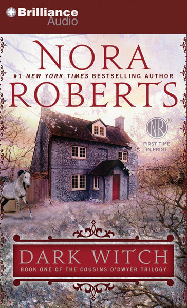Dark Witch (The Cousins O'Dwyer #1) (Abridged CD) by Nora Roberts