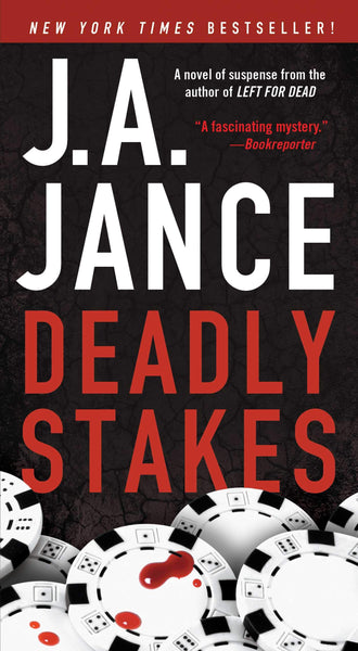 Deadly Stakes (Ali Reynolds 8) by J.A. Jance
