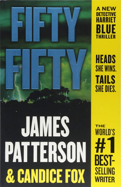 Fifty Fifty (Harriet Blue 2) by James Patterson