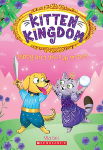 Tabby and the Pup Prince (Kitten Kingdom Book 2)