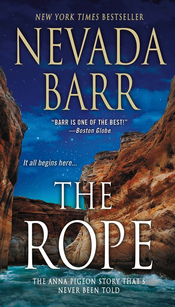 The Rope (Anna Pigeon Mysteries #17) by Nevada Barr
