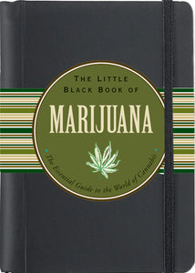 The Little Black Book of Marijuana: The Essential Guide to the World of Cannabis by Steve Elliott