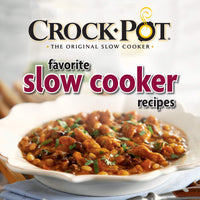 Crock-Pot Favorite Slow Cooker Recipes by Publications International