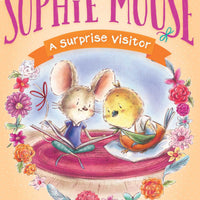 A Surprise Visitor (The Adventures of Sophie Mouse 8)