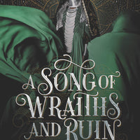 A Song of Wraiths and Ruin (Book 1) by Roseanne Brown