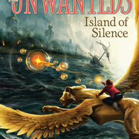 Island of Silence (Unwanteds 2) by Lisa McMann