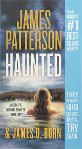 Haunted (Michael Bennett 10) by James Patterson