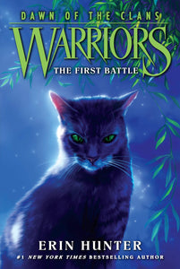 The First Battle (Warriors: Dawn of the Clans 3)
