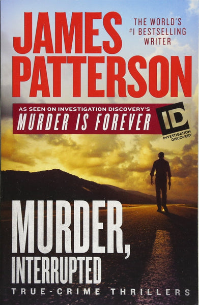 Murder, Interrupted (Murder is Forever #1) by James Patterson