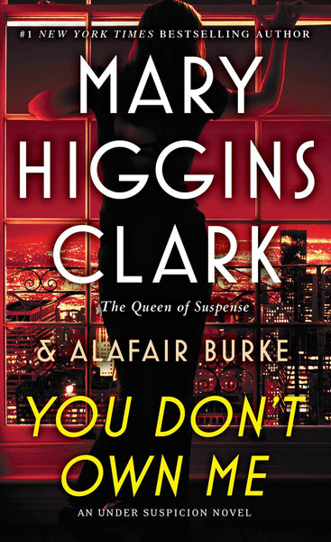 You Don't Own Me by Mary Higgins Clark