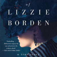 The Trial of Lizzie Borden by Cara Robertson