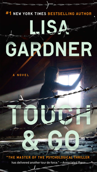 Touch and Go (Detective D.D. Warren 7) by Lisa Gardner