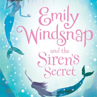 Emily Windsnap and the Siren's Secret (Book 4)