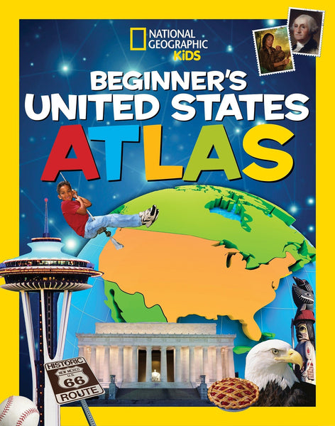 Beginner's United States Atlas by National Geographic