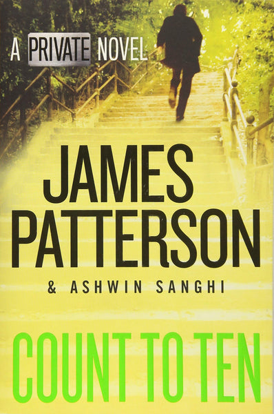 Count to Ten (A Private Novel) by James Patterson