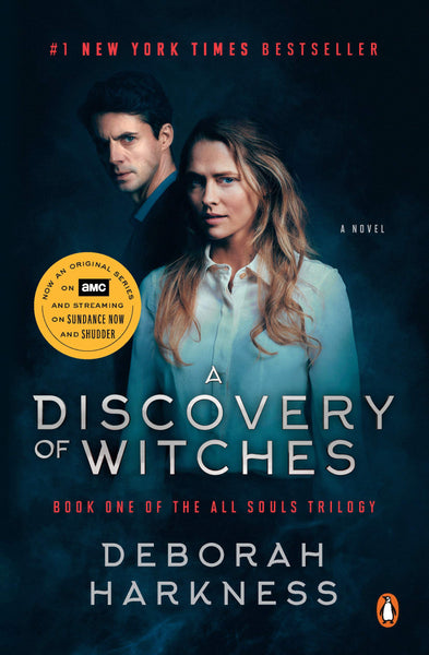 A Discovery of Witches (Movie Tie-In) (All Souls #1) by Deborah Harkness