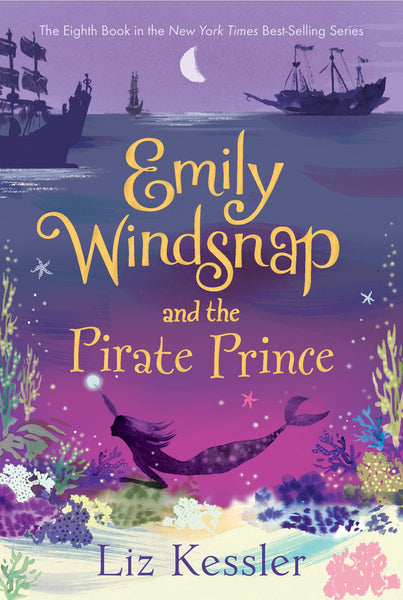 Emily Windsnap and the Pirate Prince (Book 8)