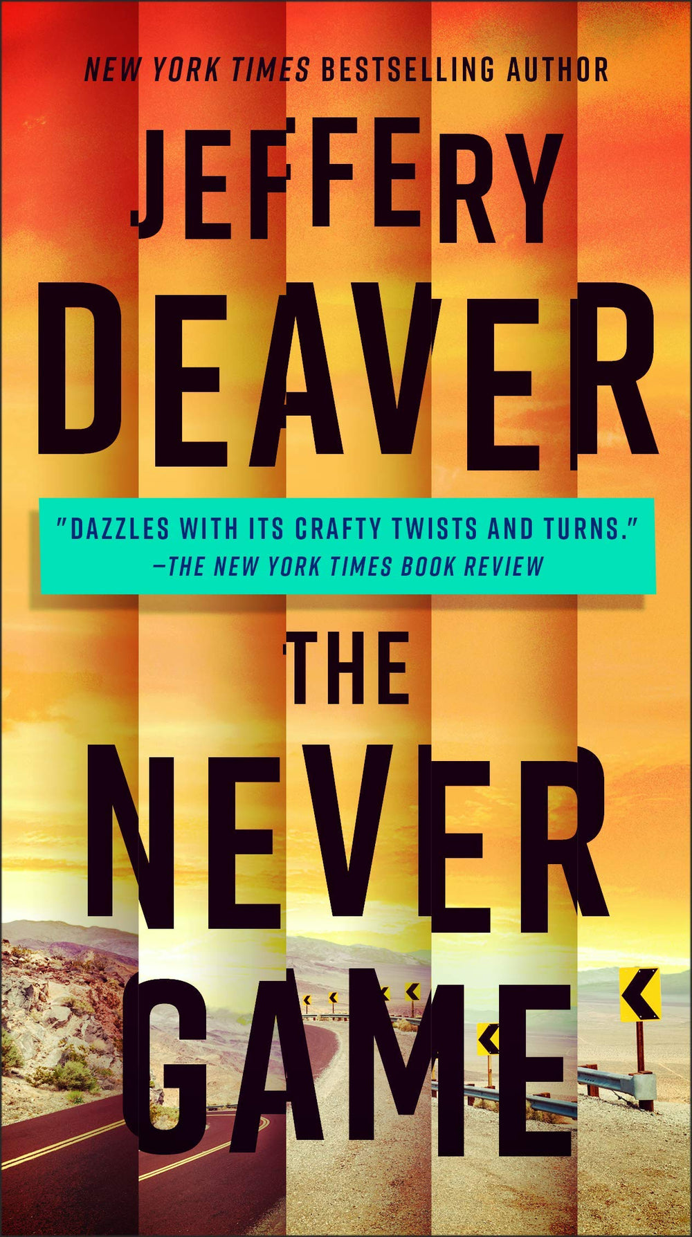 The Never Game (Colton Shaw 1) by Jeffrey Deaver