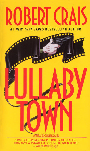 Lullaby Town (Elvis Cole and Joe Pike 3) by Robert Crais