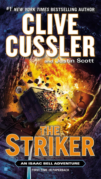 The Striker (Isaac Bell 6) by Clive Cussler