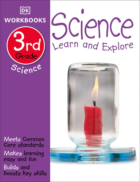 Science, Third Grade: Learn and Explore (DK Workbooks)