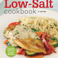 Low-Salt Cookbook: A Complete Guide to Reducing Sodium and Fat in Your Diet by American Heart Association