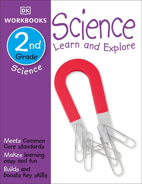 Science, Second Grade: Learn and Explore (DK Workbooks)