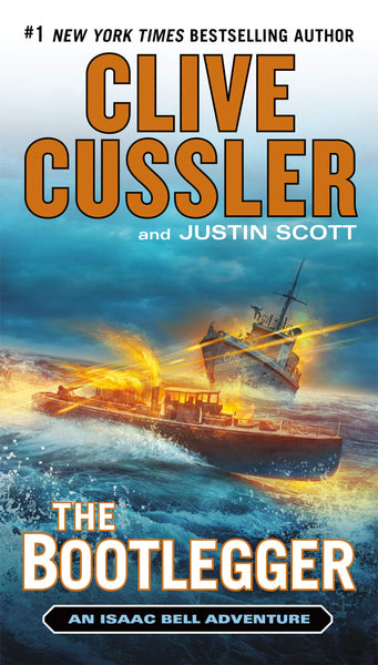 The Bootlegger (Isaac Bell 7) by Clive Cussler